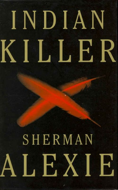 Alexie Sherman - Indian Killer