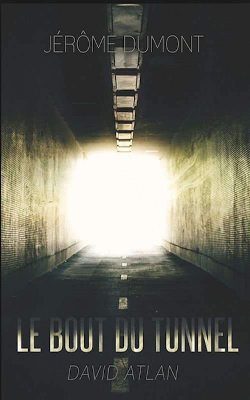 Jérome Dumont (2015) - Le bout du tunnel