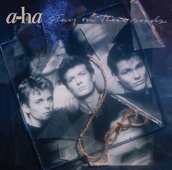 A-Ha : Stay On These Roads