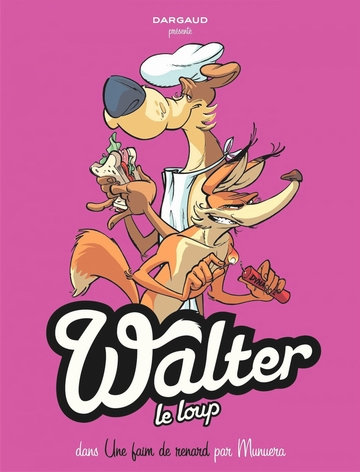 Walter Le Loup - Tome 02