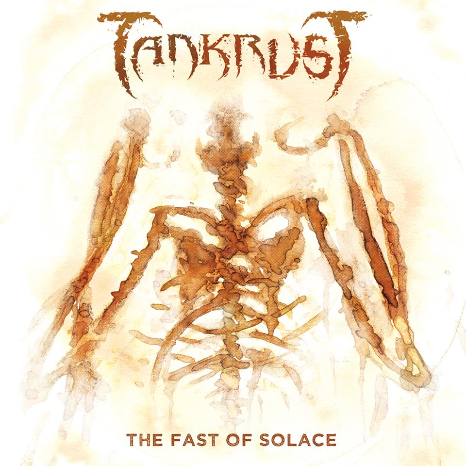Tankrust : The Fast Of Solace