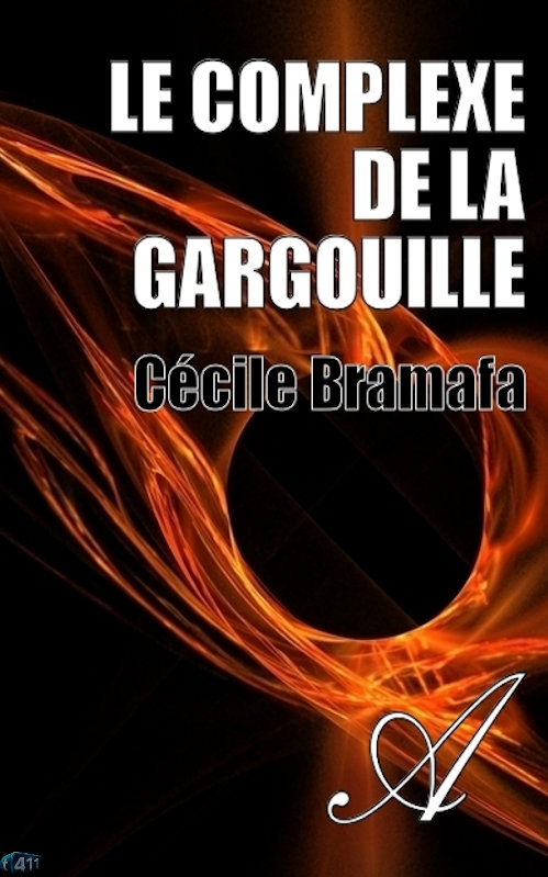 Cécile Bramafa - Le complexe de la gargouille