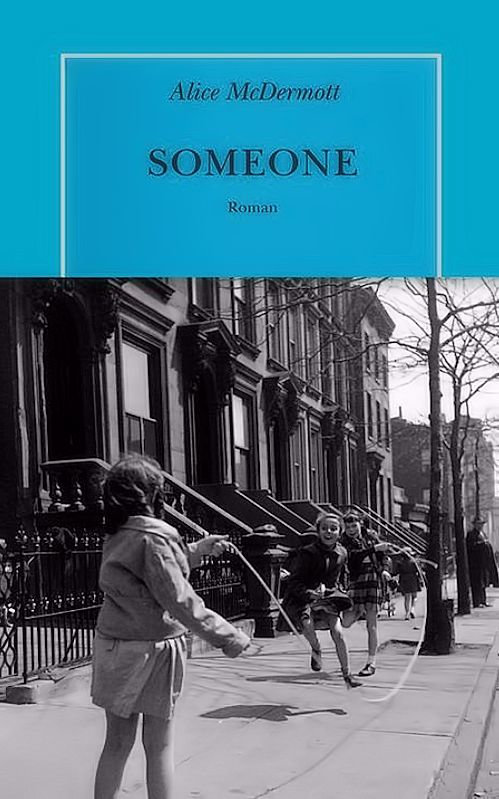 Alice McDermott (2015) - Someone