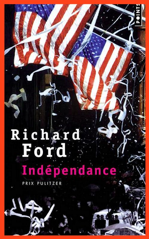Independance - Richard Ford