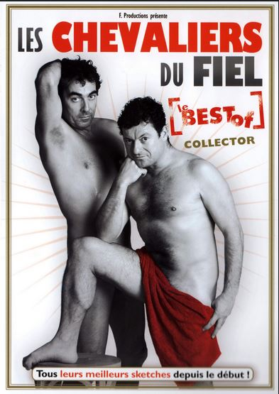 Les Chevaliers du Fiel - Le Best Of Collector affiche