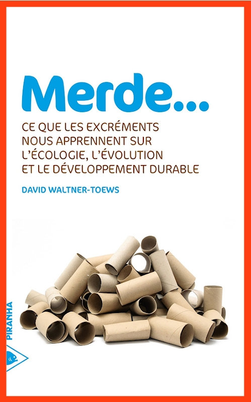 David Waltner-Toews (2015) - Merde