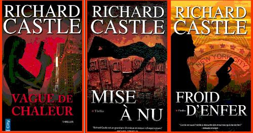 Richard Castle - Nikki Heat - Anthologie (2015)