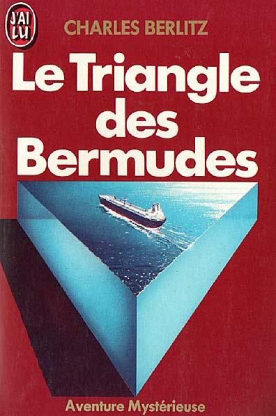 Charles Berlitz - Le Triangle des Bermudes