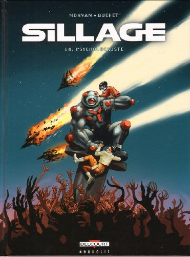 Sillage Tome 18 — Psycholocauste