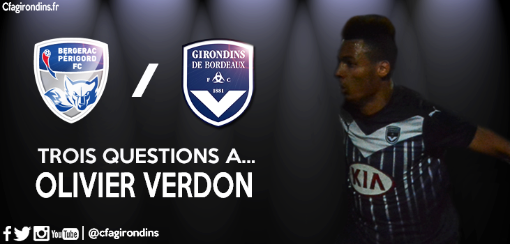 Cfa Girondins : Trois questions à... - Formation Girondins