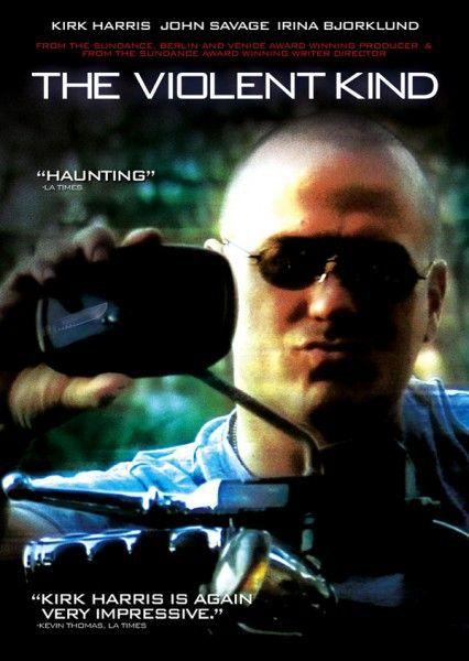 The violent kind (2008)