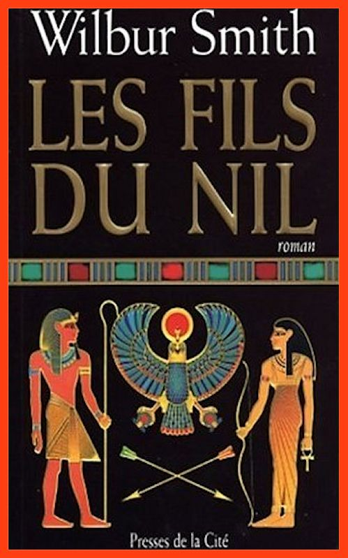 Wilbur Smith - Les fils du Nil