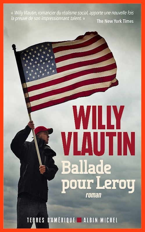 Willy Vlautin (2016) - Ballade pour Leroy