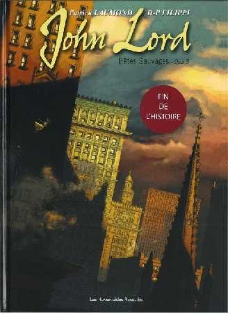 John Lord, Intégrale 3 tomes