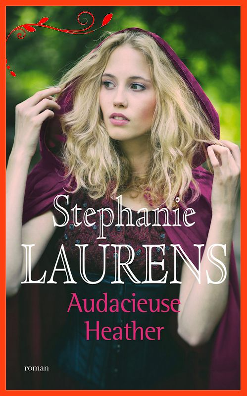 Audacieuse Heather - Stephanie Laurens (2016)