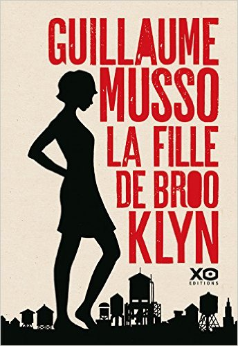 La Fille de Brooklyn - Guillaume Musso (2016)
