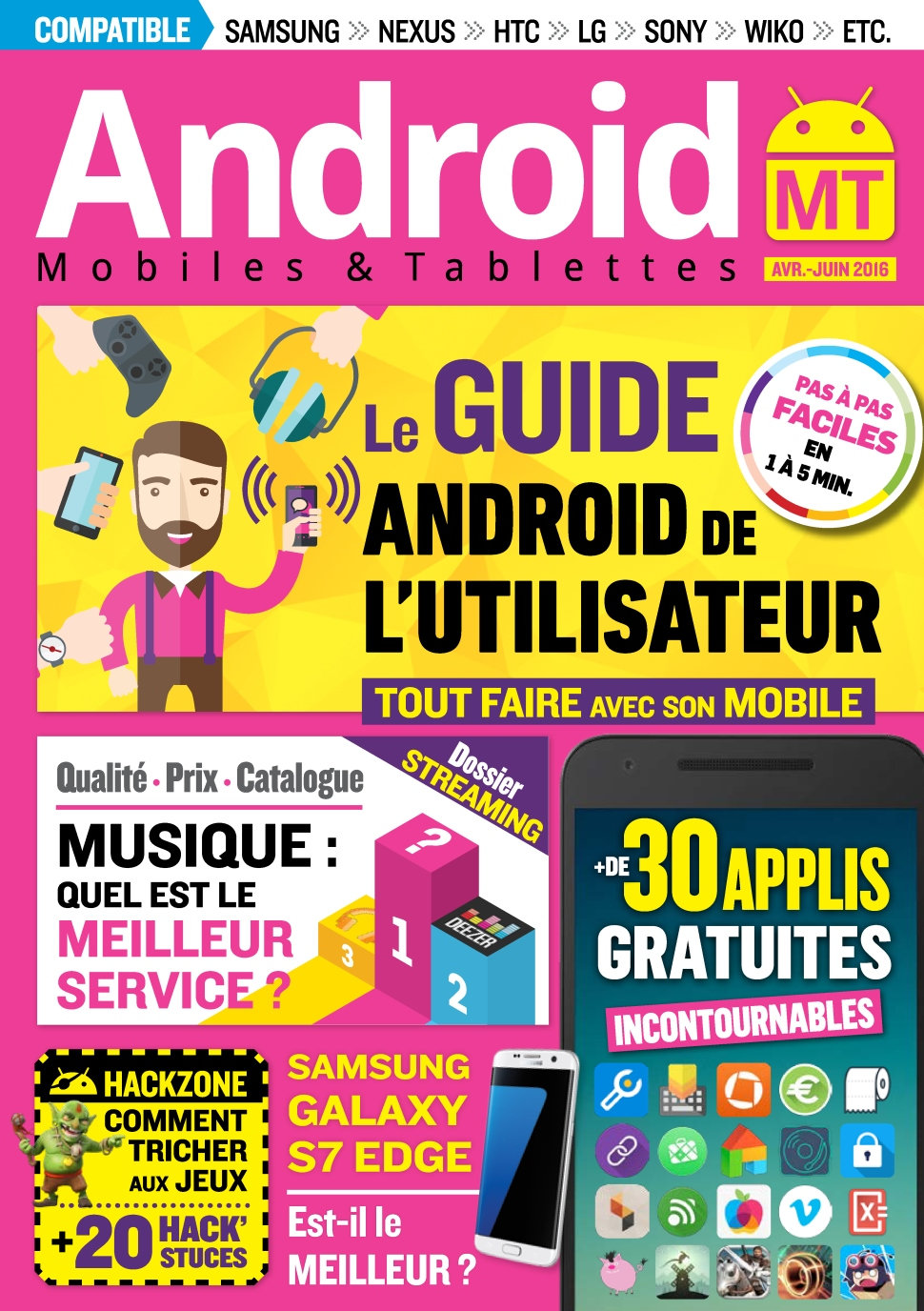 Android Mobiles et Tablettes N°33 - Avril/Juin 2016