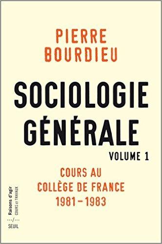 Pierre Bourdieu - Sociologie générale