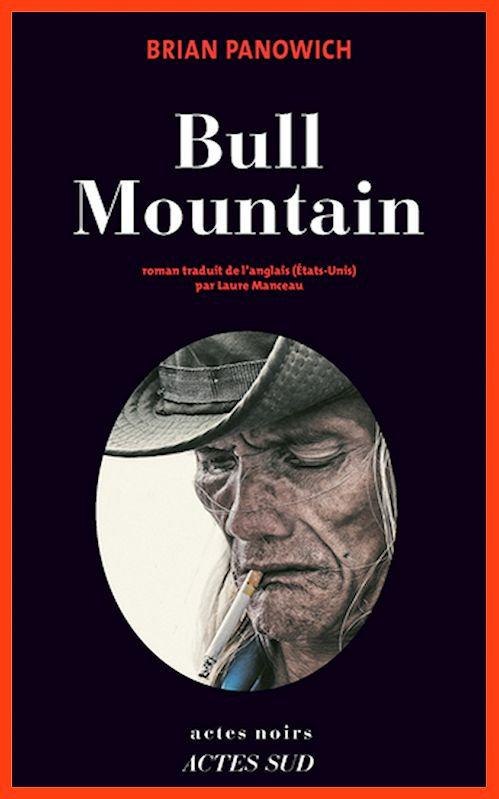Bull Mountain - Brian Panowich (2016)