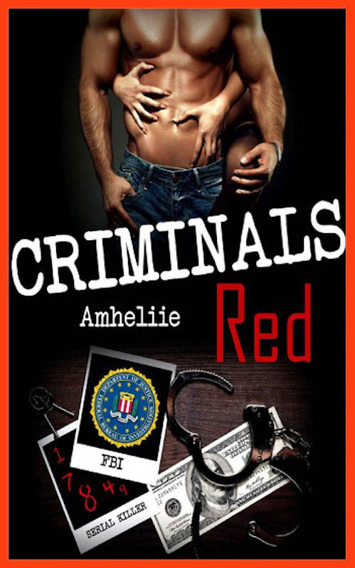 Amheliie (Mars 2016) - Criminals Red