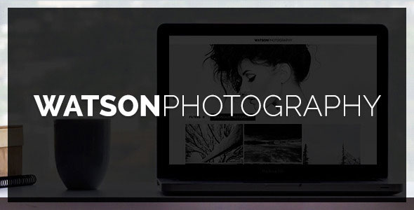ThemeForest - Watson v1.3.5 - Photography WordPress Theme