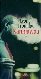 Kannjawou (2016) - Trouillot Lionel