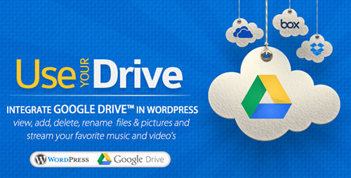 CodeCanyon - Use-your-Drive v1.6 - Google Drive WordPress Plugin