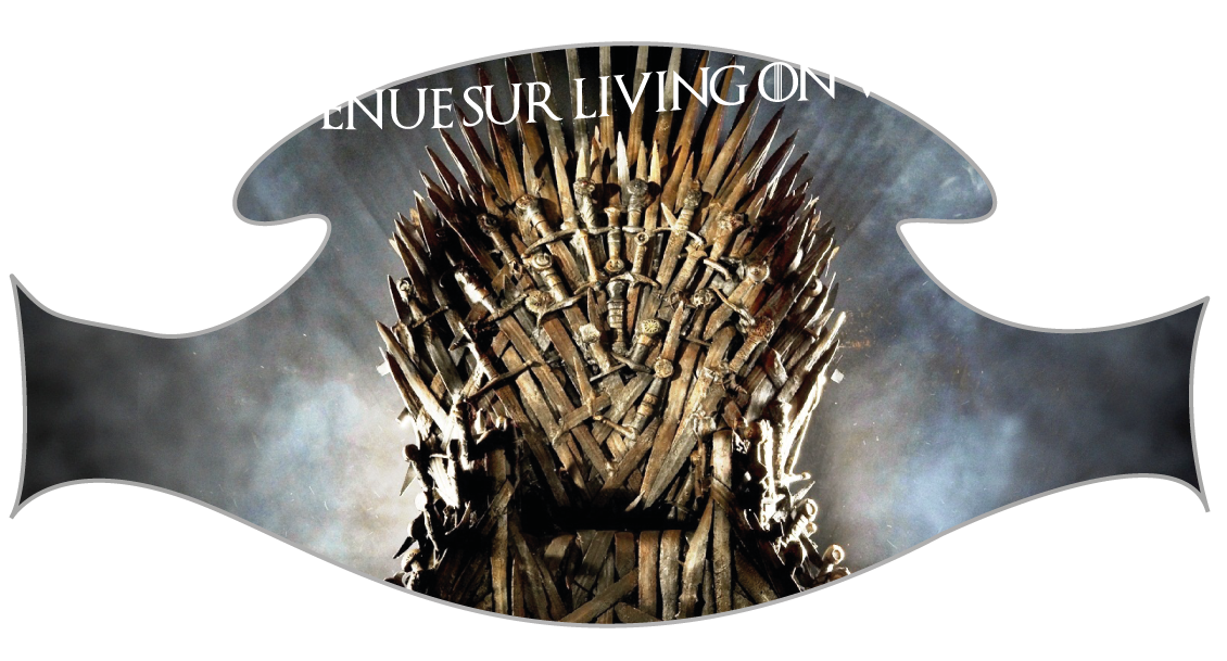 Living on Westeros