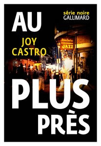 Au plus près - Joy Castro (2016)