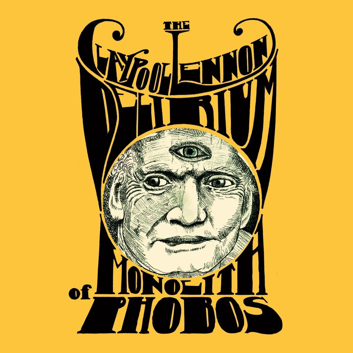 The Claypool Lennon Delirium : Monolith Of Phobos