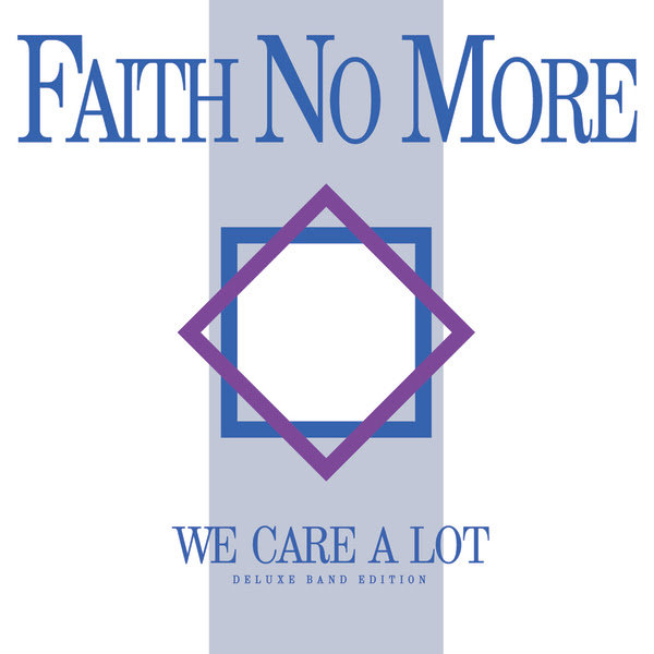 Faith No More : We Care A Lot - Deluxe Band Edition