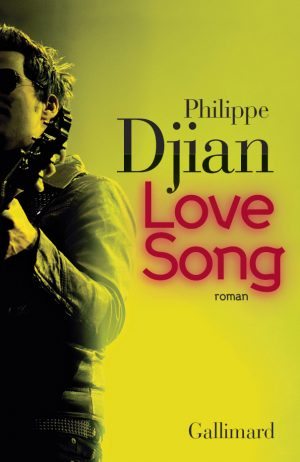 Love Song - Djian Philippe