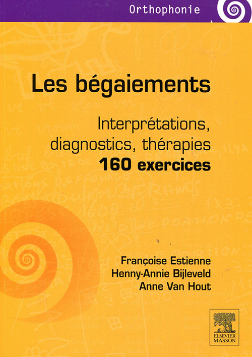 Les bégaiements : Interprétations diagnostics thérapies