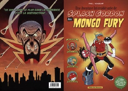 Une Aventure Intersiderante de Splash Gordon dans Mongo Fury