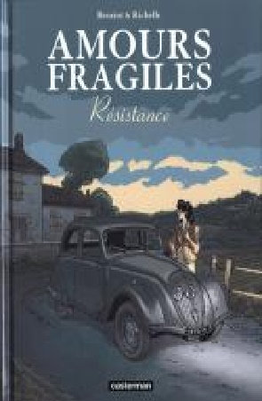 Amours Fragiles – 5 tomes