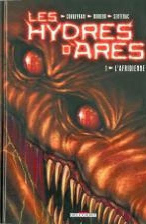 Les Hydres d'Ares - Tomes 1 à 3