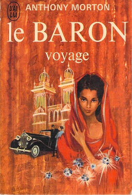 Le Baron voyage - Morton Anthony