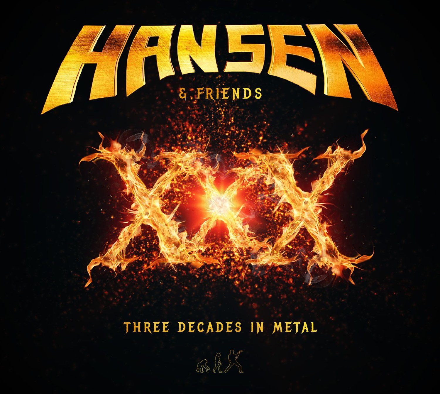 Hansen & Friends : XXX - Three Decades In Metal