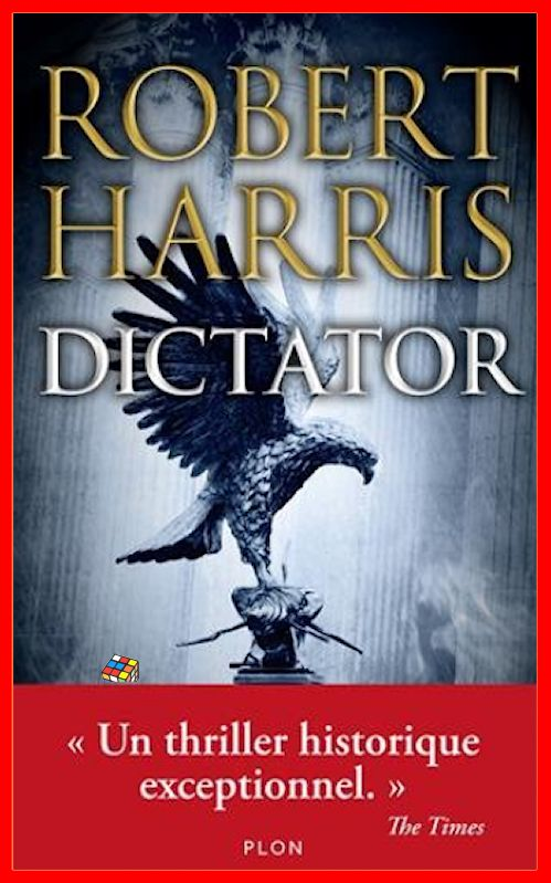 Robert Harris (2016) - Dictator