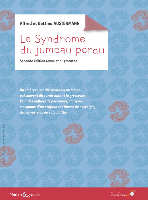 Le syndrome du jumeau perdu 2e Edition ( Psychologie ).