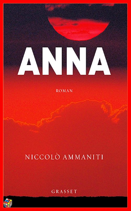 Niccolo Ammaniti (Sept. 2016) - Anna