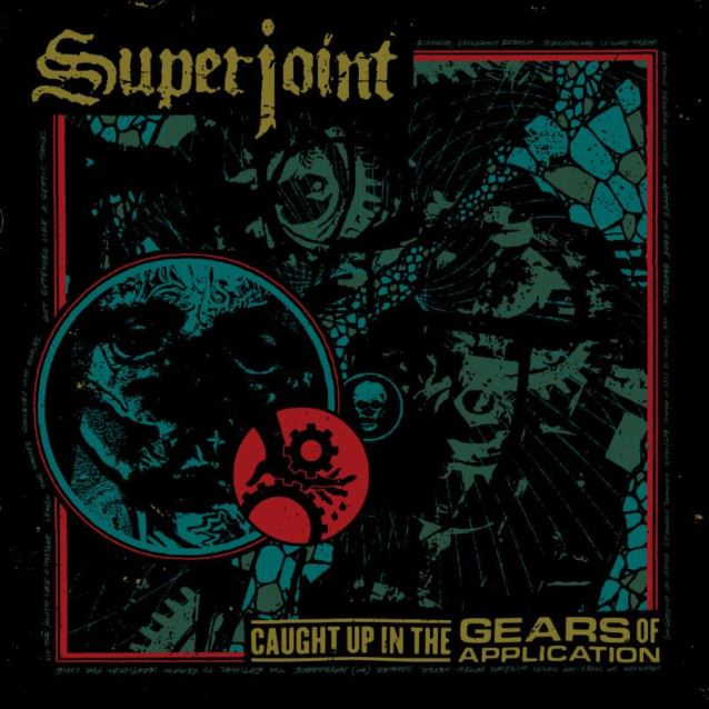 Superjoint : Caught Up In The Gears Of Application