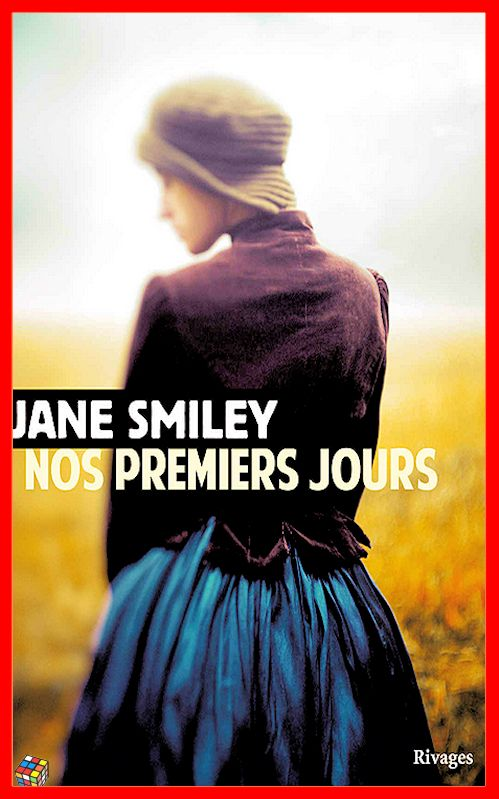 Jane Smiley - Nos premiers jours (2016)