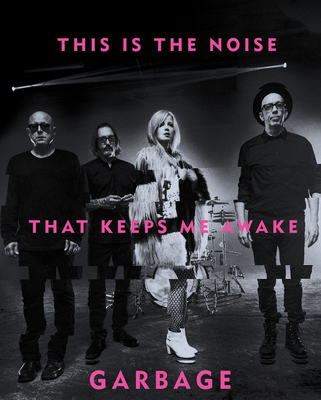 Garbage : This Is The Noise That Keeps Me Awake