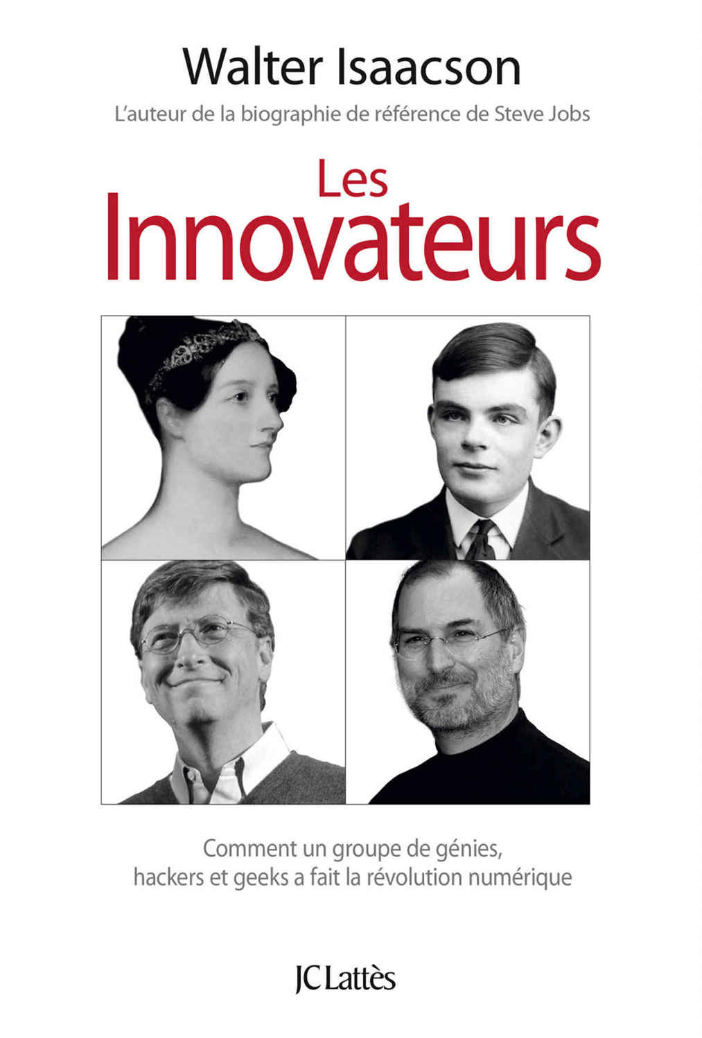 Walter Isaacson - Les innovateurs