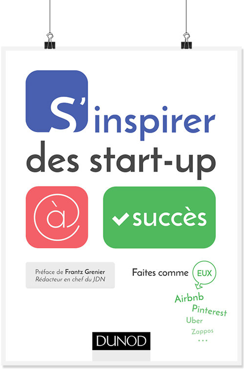 S'inspirer des start-up à succès.
