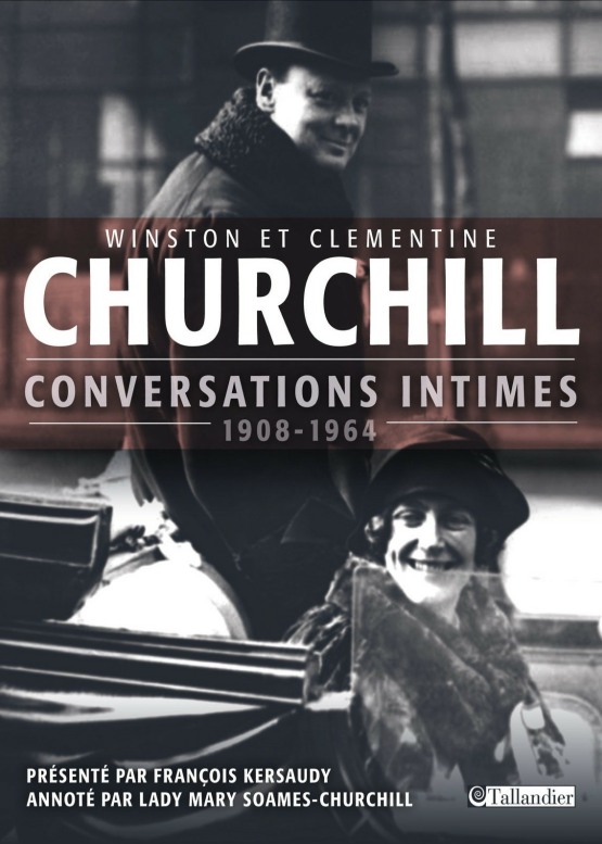 Winston Churchill : Conversations intimes. Tallandier