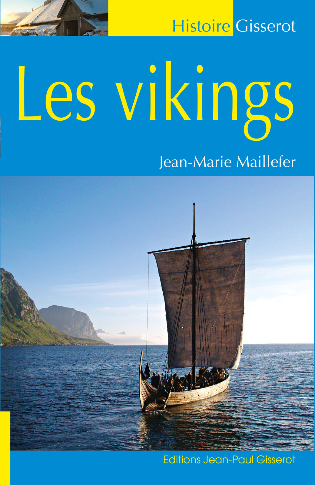 Jean Marie MAILLEFER - Les Vikings