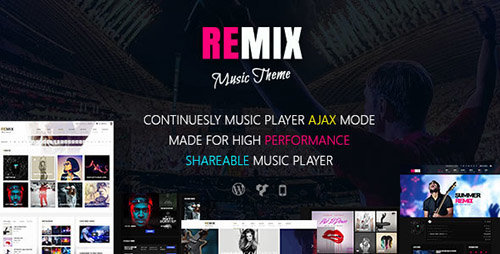 ThemeForest - Remix v3.4 - Music and Musician Ajax WordPress Theme