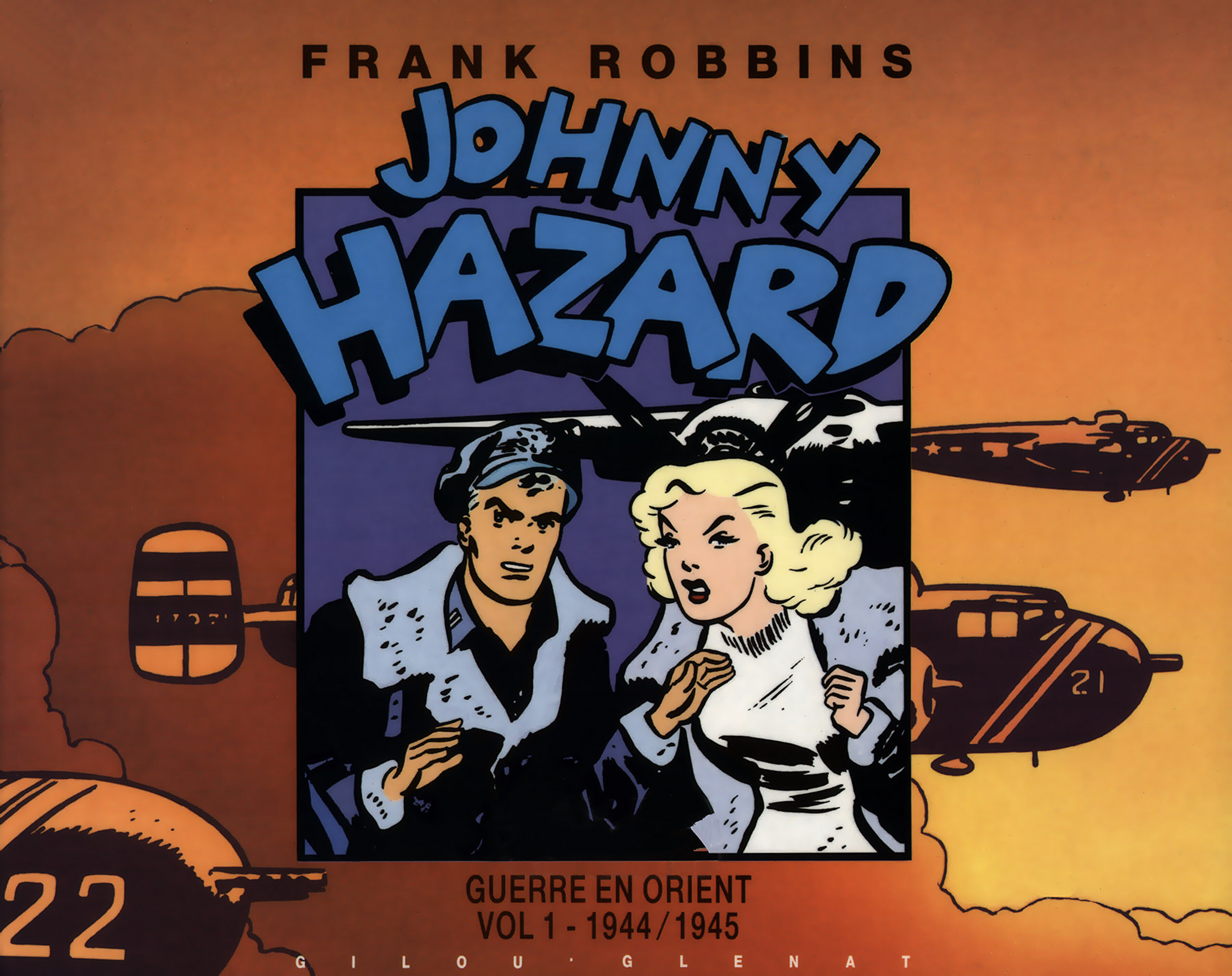 Johnny Hazard - T07 - Guerre en Orient (1944-1945)